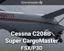 Cessna C208B Super CargoMaster Expansion HD for FSX/P3D