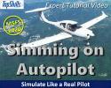 Using Autopilot in Prop/GA Aircraft in Microsoft Flight Simulator Tutorial Video