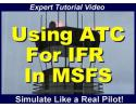 Using ATC for IFR in MSFS Tutorial Video