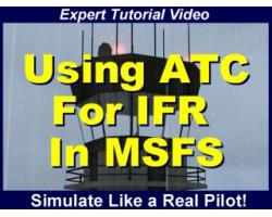 Using Air Traffic Control for Instrument Flight Rules in Microsoft Flight Simulator Tutorial Video