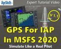 Using GPS for Instrument Approaches in MSFS (2020) Tutorial Video