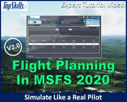 Flight Planning in MSFS (2020) Tutorial Videos