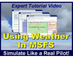Using Weather in MSFS Tutorial Video