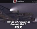 Wings of Power II: Boeing B-17 Flying Fortress Accu-Sim for FSX