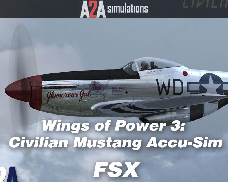 P-51 Mustang Civilian Accu-Sim for FSX