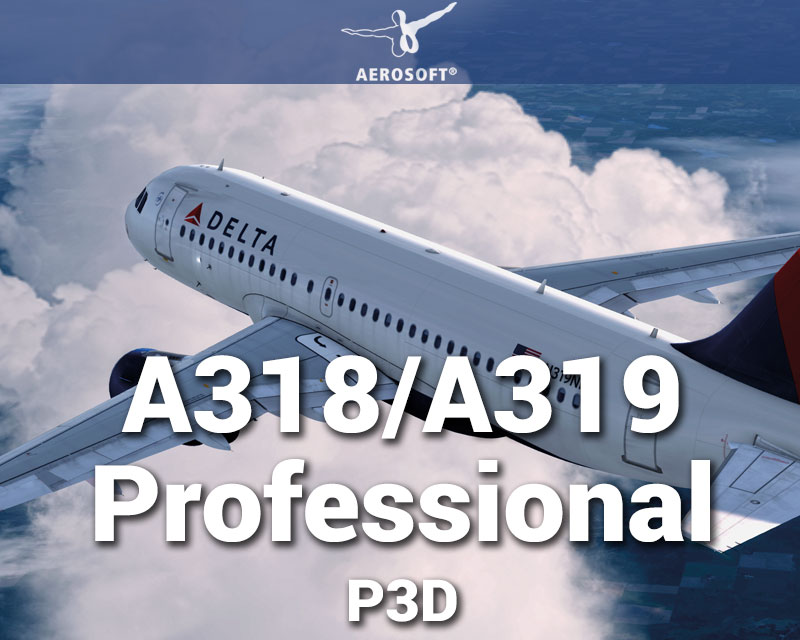 P3Dv4] P3D Aerosoft A318-319 Professional Game - vokisdyaming