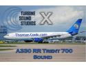 TSS Airbus A330 RR Trent 700 Sound Pack for FSX