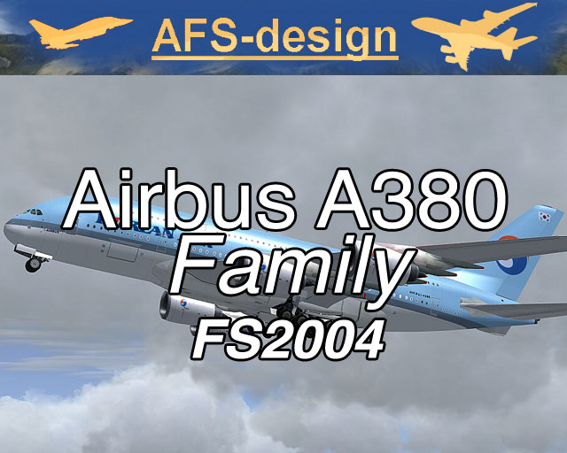 Airbus A380 Family for FS2004