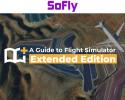 A Guide to Flight Simulator: Extended Edition for MSFS