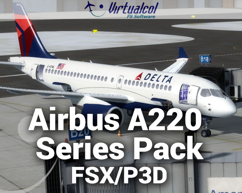 Airbus A220 Series Pack for FSX/P3D
