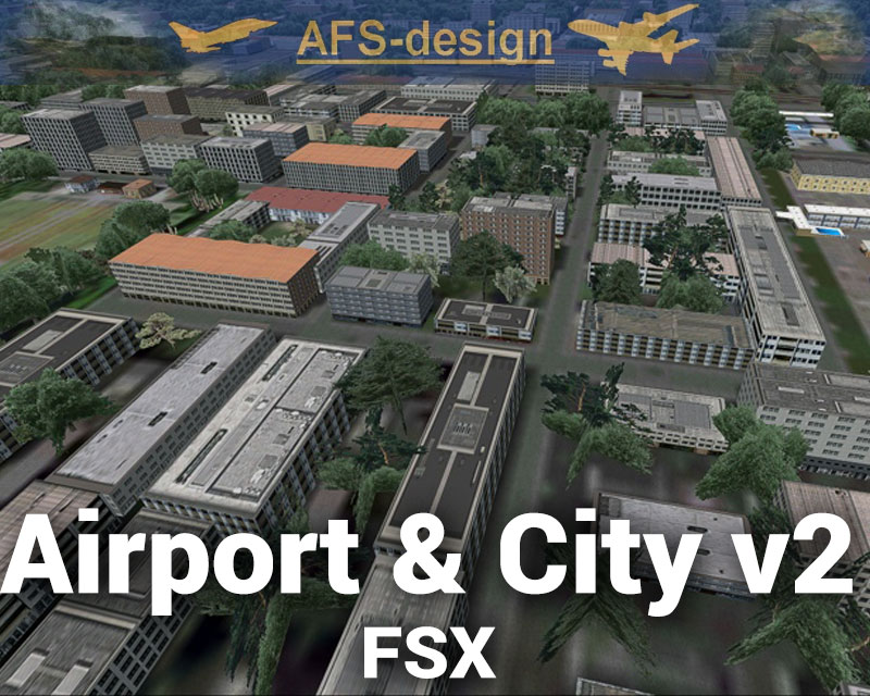 Airport & City v2 Scenery Enhancement for FSX