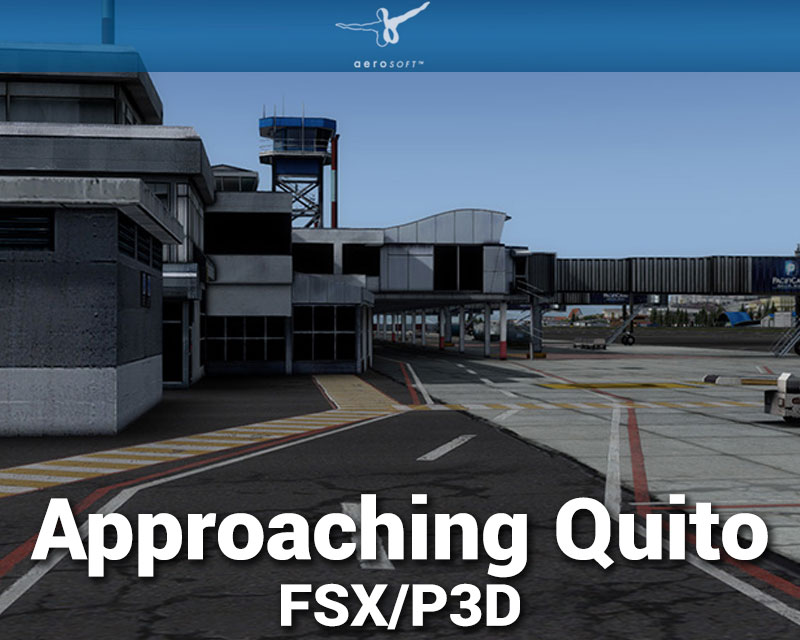 Approaching Quito (SEQU) Scenery for FSX/P3D