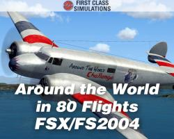 Around the World in 80 Flights Missions & Aircraft for FSX/FS2004