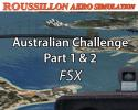 Australian Challenge Part 1&2 Missions for FSX
