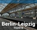 Berlin - Leipzig for TS2016