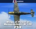Wings of Power II: Messerschmitt Bf 109 for FSX
