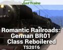 Romantic Railroads: German BR01 Class Reboilered for TS2016