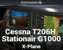 Cessna T206H Stationair G1000 for X-Plane