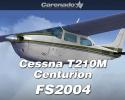 Carenado Cessna T210M Centurion II for FS2004