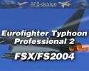 AFS-Design Eurofighter Typhoon Professional 2 for FSX/FS2004