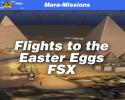 MARA-Missions Flights to the Easter Eggs for FSX