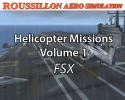 RAS Helicopter Missions Vol. 1 for FSX