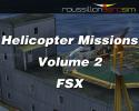 RAS Helicopter Missions Vol. 2 for FSX