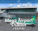 Mega Airport Dublin Scenery for FSX/P3D