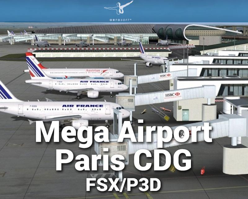 Mega Airport Paris Charles de Gaulle Scenery for FSX
