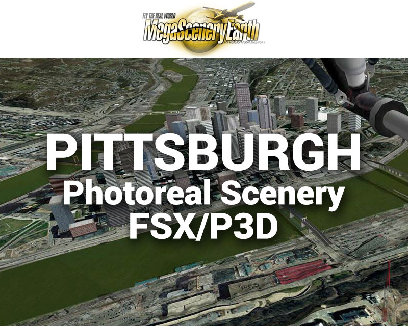 Pittsburgh Photoreal Scenery Ultra-Res Cities for FSX/P3D
