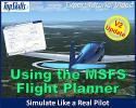 Using the MSFS Flight Planner Tutorial Video