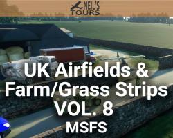 UK Airfields & Farm/Grass Strips Scenery Vol. 8 for MSFS