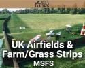 UK Airfields & Farm/Grass Strips Scenery Mega Pack for MSFS