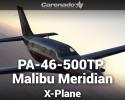 Piper PA-46-500TP Malibu Meridian G1000 for X-Plane