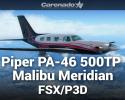 Piper PA-46 500TP Malibu Meridian HD Series for FSX/P3D