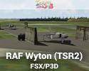 RAF Wyton (TSR2) Scenery for P3D