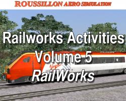 Railworks Activities Vol. 5 for Railworks