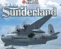 First Class Sim' Short Sunderland Flying Boat for FSX & FS2004