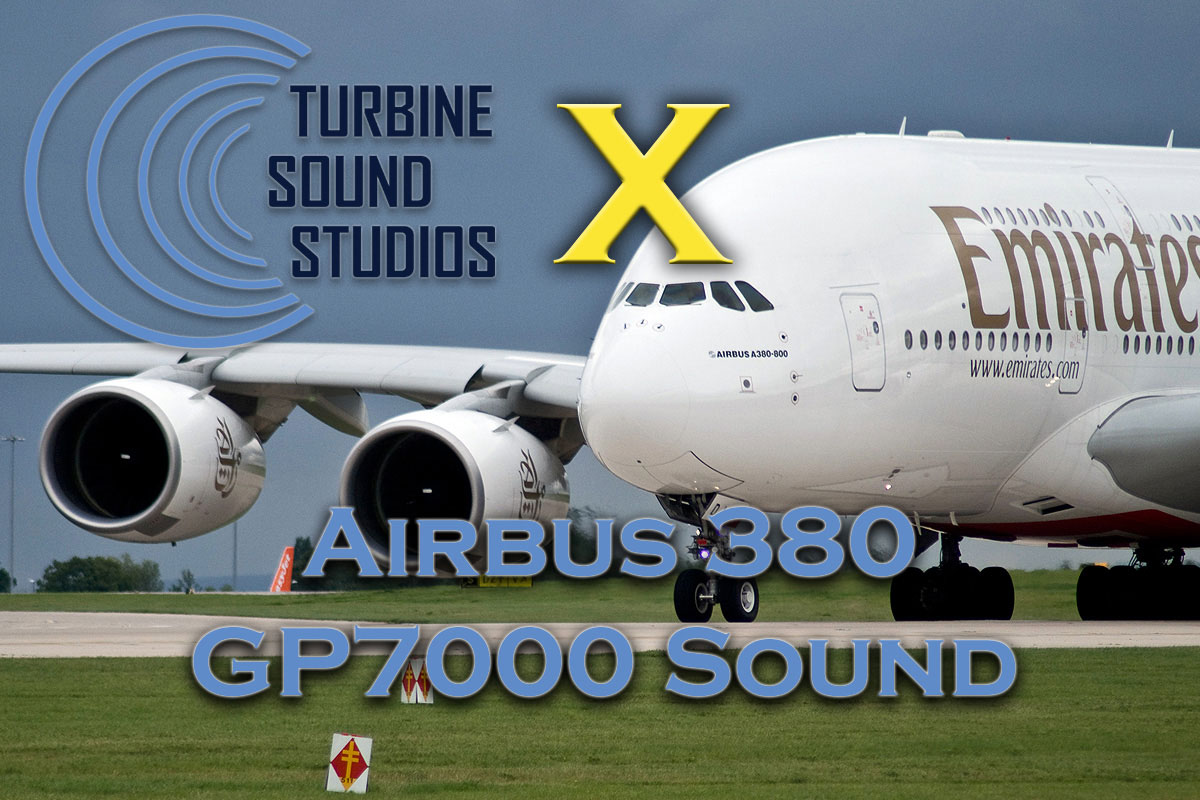 Airbus A380 GP7000 Sound Pack for FSX/P3D
