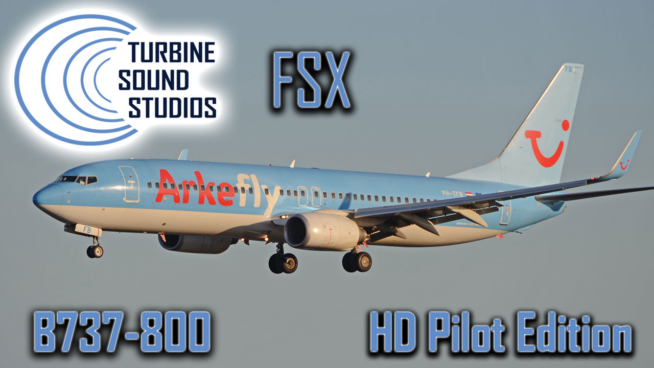 Boeing 737-800 HD Pilot Edition Sound Pack for FSX/P3D