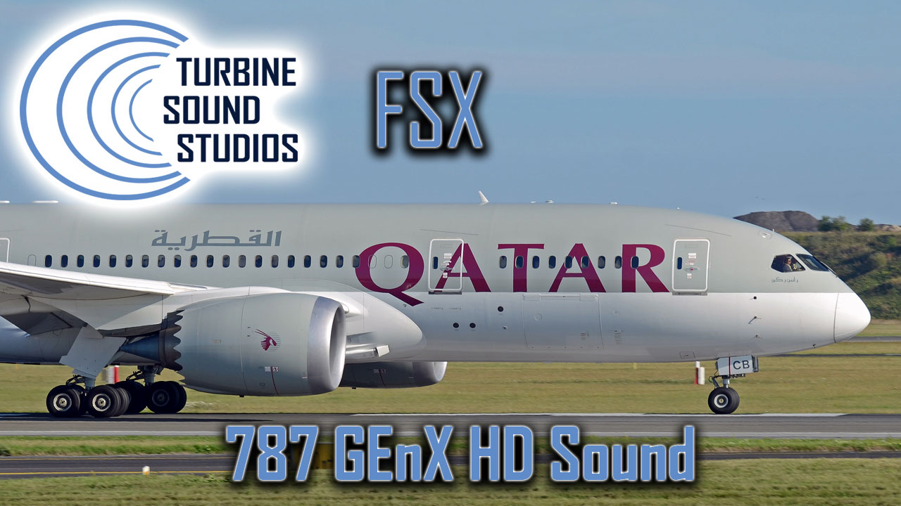 Boeing 787 GEnX HD Sound Pack for FSX/P3D