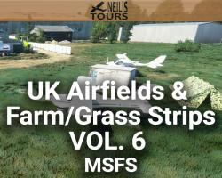 UK Airfields & Farm/Grass Strips Scenery Vol. 6 for MSFS