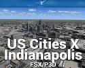 Indianapolis Scenery US Cities X for FSX/P3D
