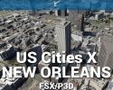 New Orleans Scenery US Cities X for FSX/P3D