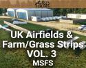 UK Airfields & Farm/Grass Strips Scenery Vol. 3 for MSFS